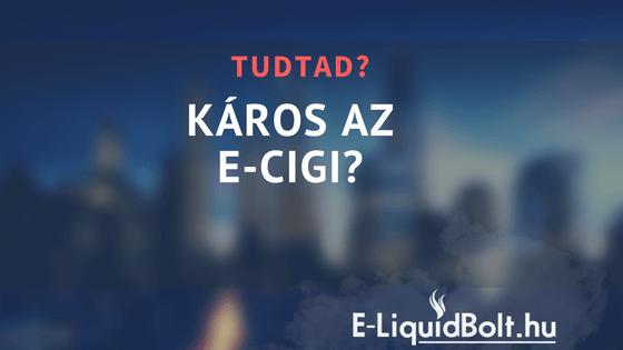 Káros az e-cigi?
